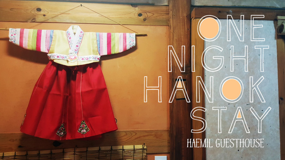Haemil Hanok One Night Stay