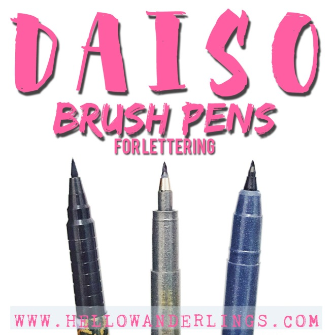 Daiso Brush Pens for Lettering