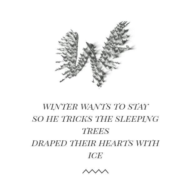 DIEZ: Winter Wants to Stay 100 Day Haiku Challenge