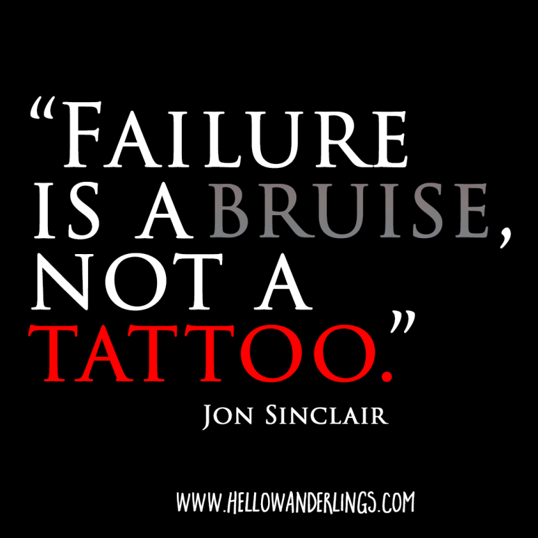 Failure is Bruise Not A Tattoo Quote | By Elle of Hello Wanderlings